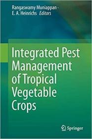 预订Integrated Pest Management of Tropical Vegetable Crops