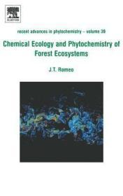 预订Chemical Ecology and Phytochemistry of Forest Ecosystems