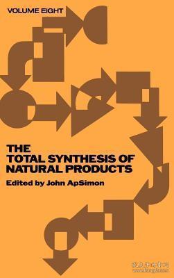 预订 高被引图书The Total Synthesis of Natural Products, Volume 8 (Volume 8)