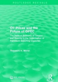 预订Oil Prices and the Future of OPEC