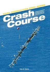 预订Crash Course: Lessons Learned from Accidents Involving Remotely Piloted and Autonomous Aircraft