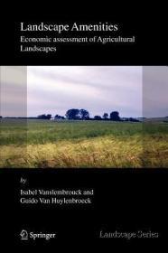 预订Landscape Amenities: Economic Assessment of Agricultural Landscapes