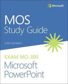 预订Mos Study Guide for Microsoft PowerPoint Exam Mo-300