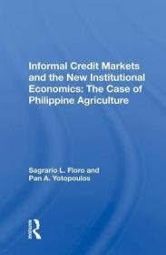 预订Informal Credit Markets And The New Institutional Economics