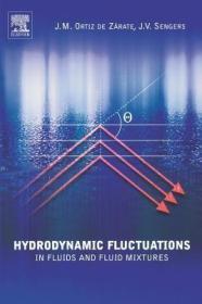 预订Hydrodynamic Fluctuations in Fluids and Fluid Mixtures
