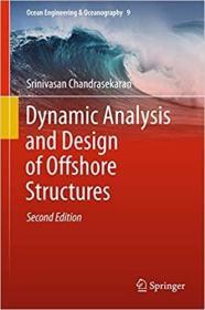 预订Dynamic Analysis and Design of Offshore Structures