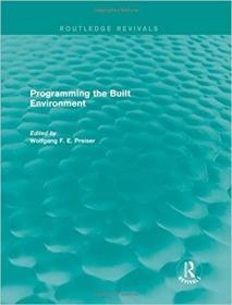 预订Programming the Built Environment (Routledge Revivals)