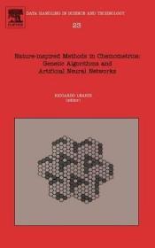 预订Nature-inspired Methods in Chemometrics: Genetic Algorithms and Artificial Neural Networks