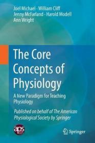 预订The Core Concepts of Physiology: A New Paradigm for Teaching Physiology