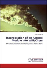 预订 Incorporation of an Aerosol Module Into Wrf/Che