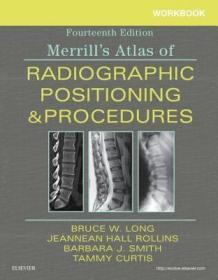 预订Workbook for Merrill's Atlas of Radiographic Positioning and Procedures