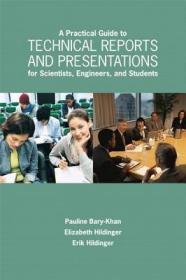 预订A Practical Guide to Technical Reports and Presentations for Scientists, Engineers, and Students