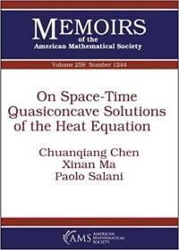 预订On Space-Time Quasiconcave Solutions of the Heat Equation