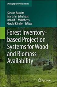 预订Forest Inventory-Based Projection Systems for Wood and Biomass Availability