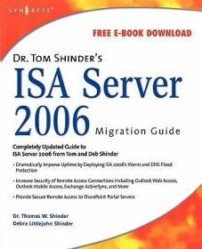 预订Dr. Tom Shinder's ISA Server 2006 Migration Guide