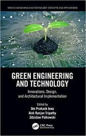 预订Green Engineering and Technology: Innovations, Design, and Architectural Implementation
