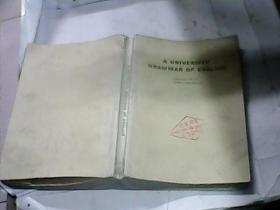 原版英文书大学英语语法 6--2 A UNIVERSITV GRAMMAR OF ENLSH  (馆藏书)