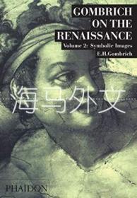【包邮】Symbolic Images (gombrich On The Renaissance-volume 2) /E.h.