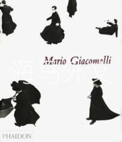 【包邮】Mario Giacomelli /Alistair Crawford