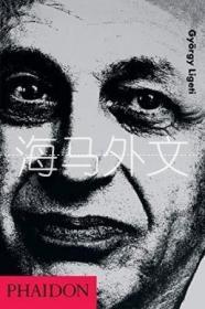 【包邮】Gyorgy Ligeti /Richard Toop