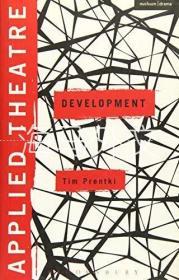 【包邮】Applied Theatre: Development /Tim Prentki