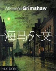 【包邮】Atkinson Grimshaw /Alexander Robertson