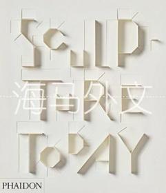 【包邮】Sculpture Today /Collins  Judith