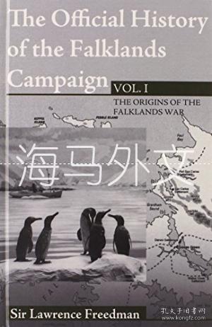 【包邮】The Official History Of The Falklands  Vol 1 /Sir Lawrence