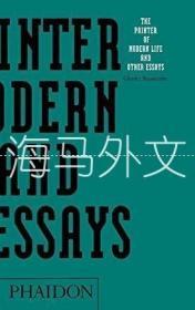【包邮】The Painter Of Modern Life And Other Essays /Charles Baudela