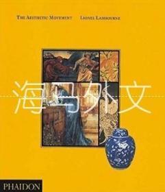 【包邮】The Aesthetic Movement /Lionel Lambourne
