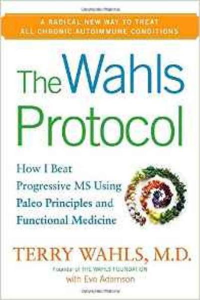 The Wahls Protocol  How I Beat Progressive MS Us