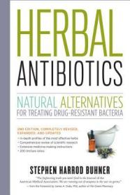 HerbalAntibiotics,2ndEdition:NaturalAlternativesforTreatingDrug-ResistantBacteria