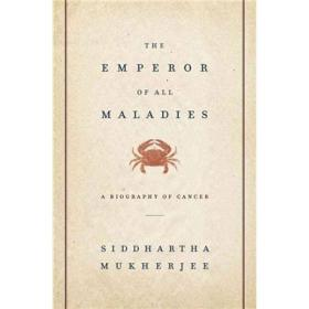 The Emperor of All Maladies:A Biography of Cancer