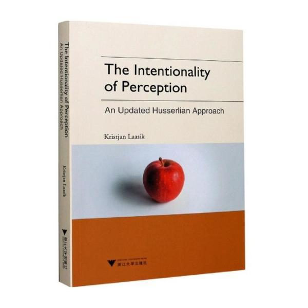 The Intentionality of Perception: An Updated Husserlian Approach(感知意向性:一个新进的胡塞尔式进路)