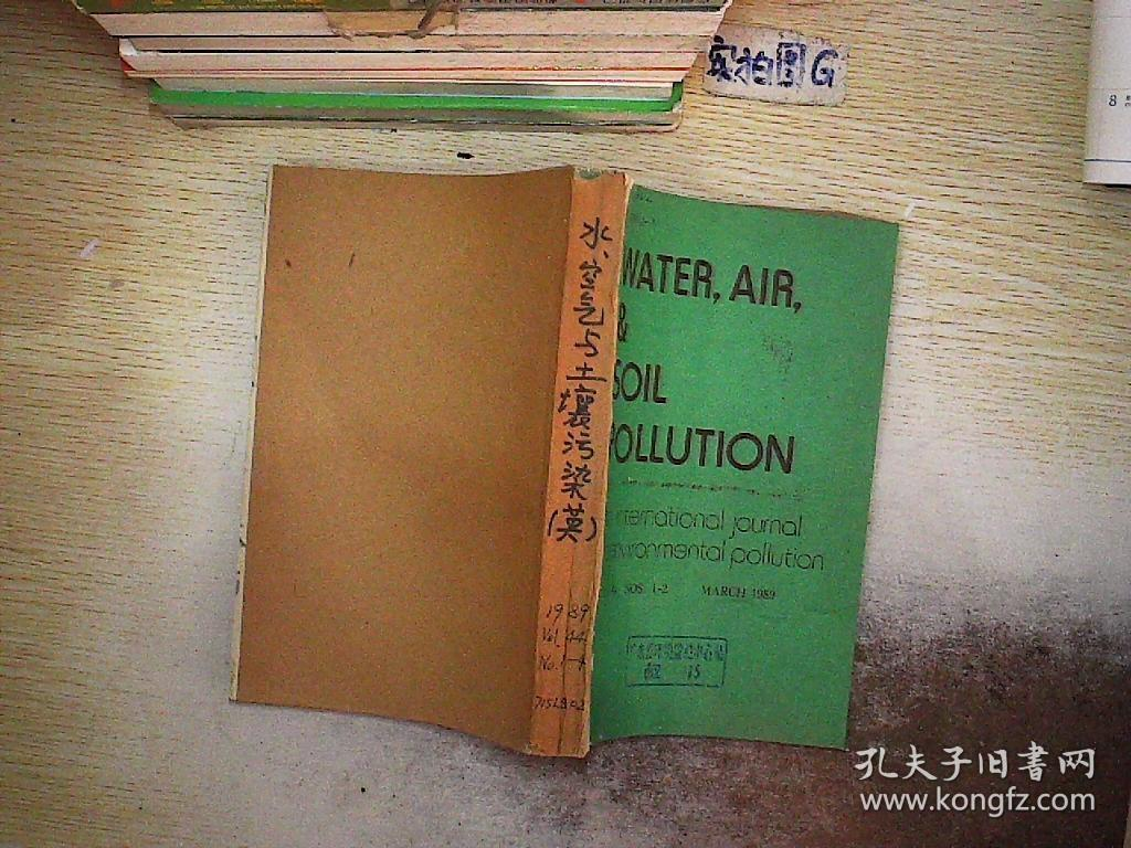 WATER AIR AND SOIL POLLUTION 1989 VOL.44 NO.1-4. 不详