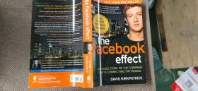 The Facebook Effect:The Inside Story of the Company That Is Connecting the World
