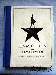 【英文原版】Hamilton: The Revolution(获普利策戏剧奖、托尼奖 大16开精装毛边本 )