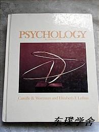 【英文原版】Psychology by Camille B.Wortman & Elizabeth F.Loftus(Second Edition 大16开精装图文并茂本)