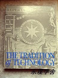 【英文原版】The Tradition of Technology:Landmarks of Western Technology in the Collections of the Library of Congerss(大16开精装 内附大量珍贵史料)