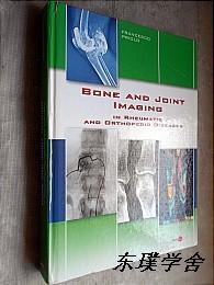 【英文原版】Bone and Joint Imaging:In Rheumatic and Orthopedic Diseases(大16开精装铜板纸质图文并茂本)