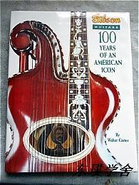 【英文原版】Gibson Guitars:100 Years of An American Icon by Walter Carter(大16开精装 吉普森吉他百年纪念画册 内附大量珍贵旧照)