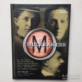 Muckrakers 马克瑞克 /Ann Bausum(安·包森) 著 National Ge