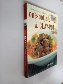 from casseroles and stews to stove-top dishes one-pot,slow-pot&CLAY-POT cooking 从砂锅菜、炖菜的季节菜锅