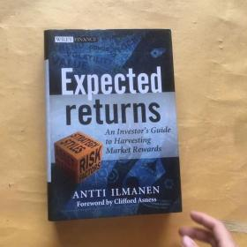 Expected Returns:An Investor's Guide to Harvesting Market Rewards
