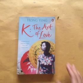 K: the Art of Love K:爱的艺术 9780241950692