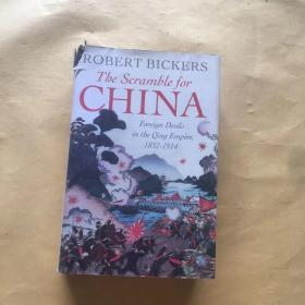 The Scramble for China:Foreign Devils in the Qing Empire, 1832-1914