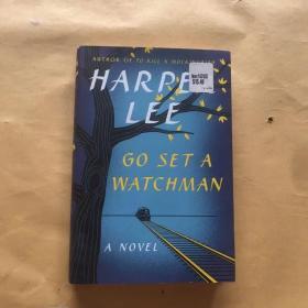 Go Set a Watchman:A Novel