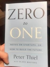 Zero to One:Notes on Startups, or How to Build the Future