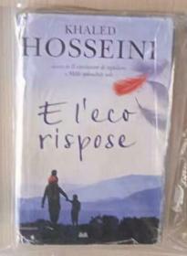意大利语原版 E l'eco rispose - Khaled Hosseini 著