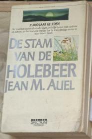 荷兰语原版 De Stam Van De Holebeer by Jean M. Auel 著